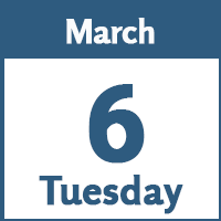 Tuesday March 6